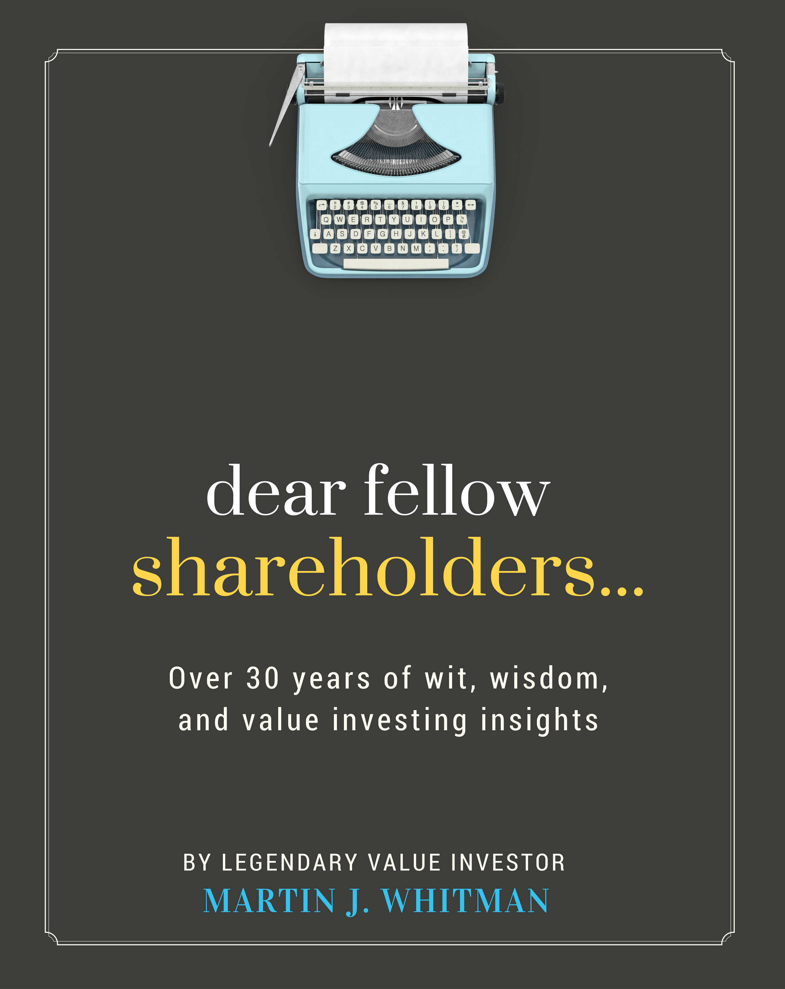 Cover image for Dear Fellow Shareholders...